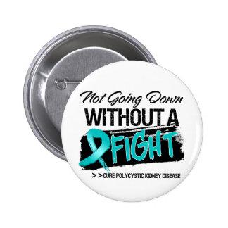 No yendo abajo sin una lucha - PKD Pin