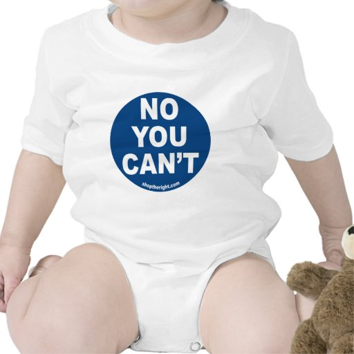 No You Can't  Infant Creeper