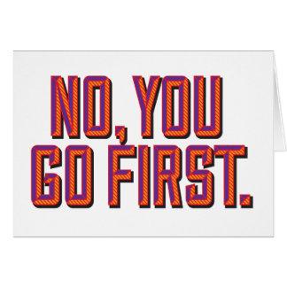 No, you go first. card