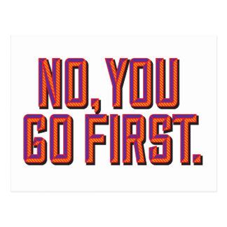 No, you go first. postcard