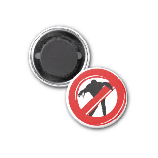 No Zombies Allowed 1 Inch Round Magnet