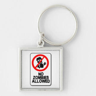 No Zombies Allowed Keychain