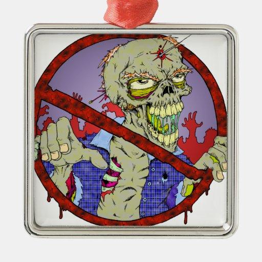 No Zombies Square Metal Christmas Ornament