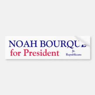 NOAH BOURQUE FOR PRESIDNT CAR BUMPER STICKER