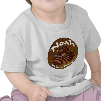 Noah era un Prepper Camiseta