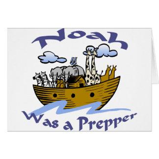 Noah era un Prepper Tarjeton