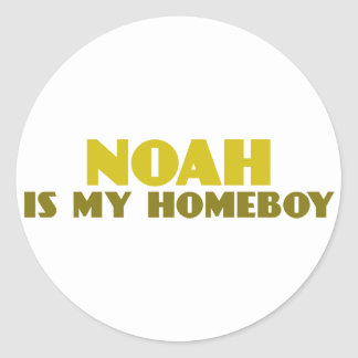 Noah is my Homeboy Classic Round Sticker