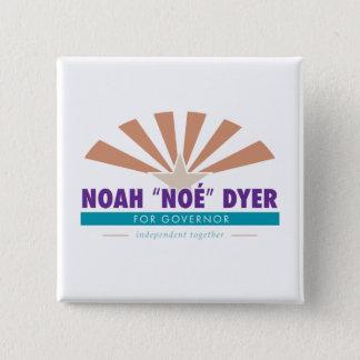 """Noah """"Noé"""" Dyer Button [Original Slogan]"""