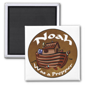 Noah Was A Prepper 2 Inch Square Magnet