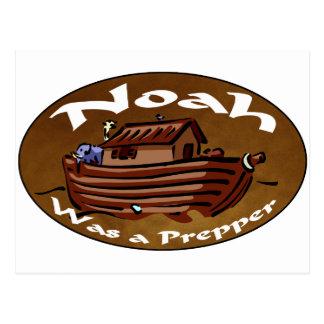 Noah Was A Prepper Post Cards