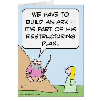 Noah's ark is for God's restructuring plan Card