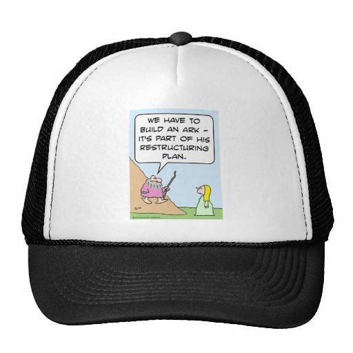 Noah's ark is for God's restructuring plan Trucker Hat