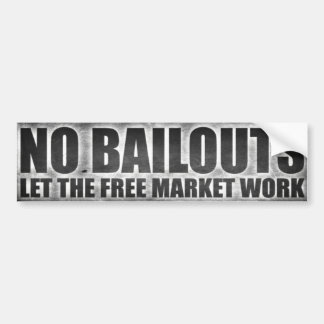 NOBAILOUT copy Bumper Sticker