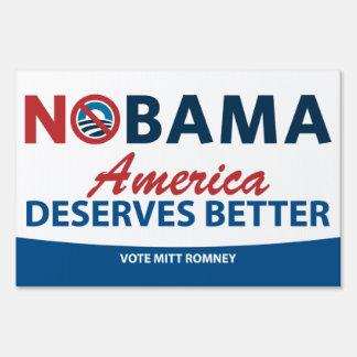 NOBama America Deserves Better Yard Sign
