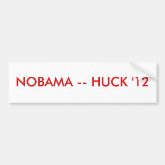 NOBAMA -- HUCK 12 BUMPER STICKER