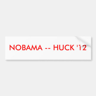NOBAMA -- HUCK '12 PEGATINA PARA AUTO