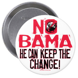Nobama Keep the Change Pinback Button