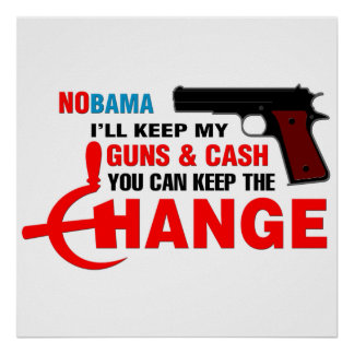 NOBAMA - Keep The Change! Poster