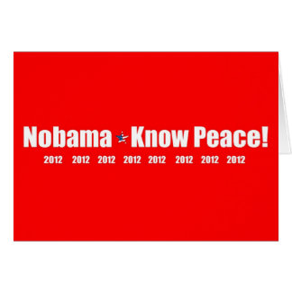 Nobama, Know Peace! 2012 Card