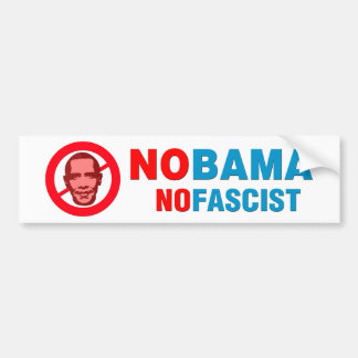 NOBAMA / NOFASCIST CAR BUMPER STICKER