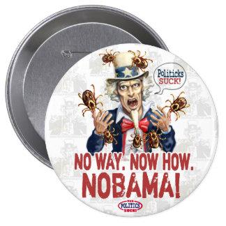 Nobama Politicks Suck Gear Pin