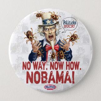 Nobama Politicks Suck Gear Pinback Button