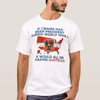 Nobama Post WWII - Sprechen Sie Austrian? T-Shirt