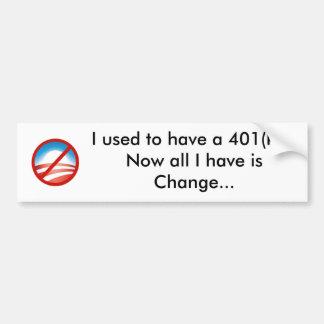 NObama, tenía 401 (k)… ahora todos hav de I… Pegatina Para Auto