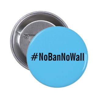 #NoBanNoWall, bold black text on sky blue button