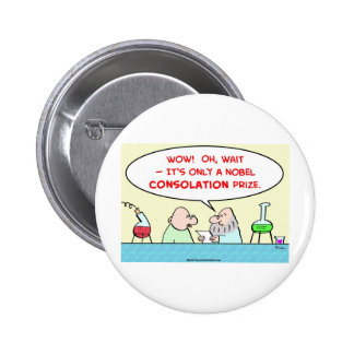nobel consolation prize scientists laboratory 2 inch round button