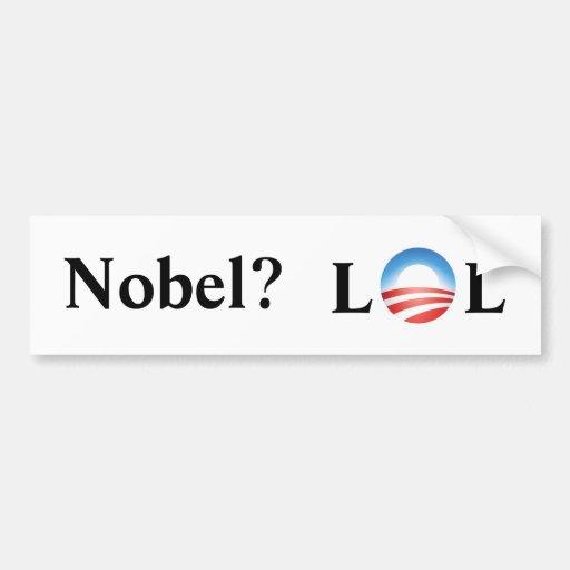 Nobel? LOL Car Bumper Sticker
