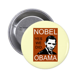 Nobel Peace Prize Obama Button