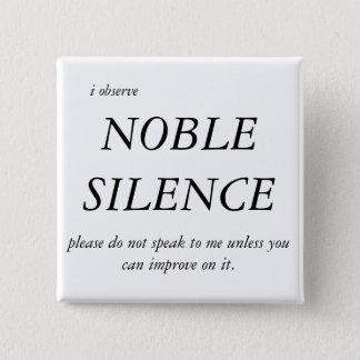 Noble Silence Button