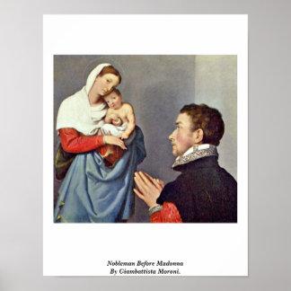 Nobleman Before Madonna By Giambattista Moroni. Poster