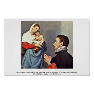 Nobleman In Adoration Before The Madonna Posters