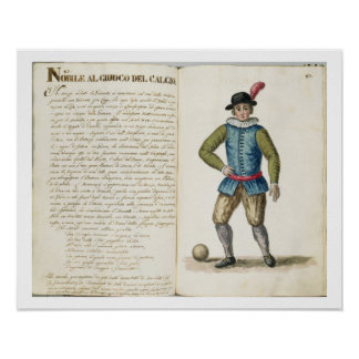 Nobleman playing football, Venetian (manuscript) Poster