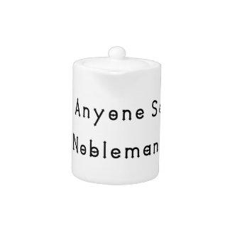 Nobleman Teapot