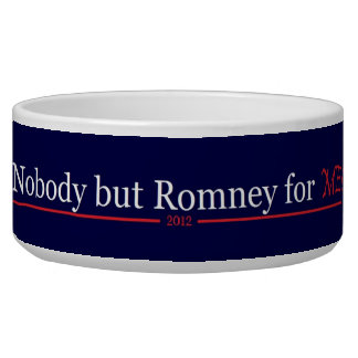 Nobody but Romney for Me!! Bowl