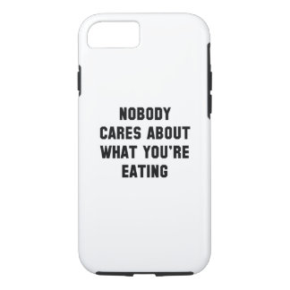 Nobody Cares iPhone 7 Case