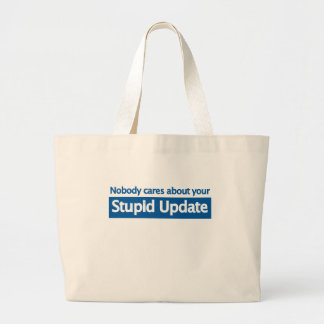 Nobody cares your stupid update canvas bags