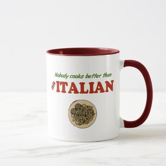 Nobody Cooks Better than an Italian Mug