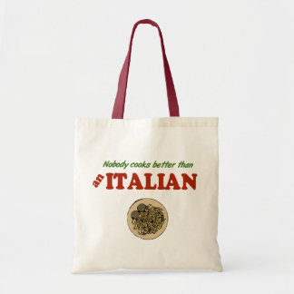 Nobody Cooks Better than an Italian Tote Bag