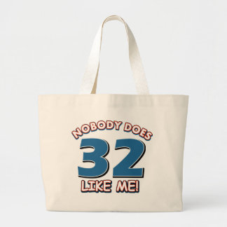 Nobody Does 32 Like Me! Tote Bags