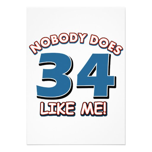 Nobody Does 34 Like Me! Personalized Invitations