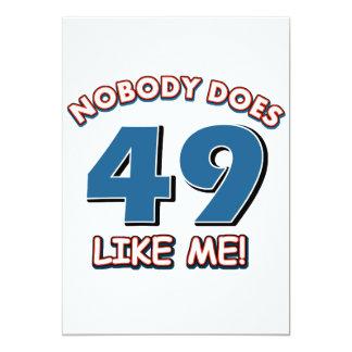 Nobody Does 49 Like Me! Card
