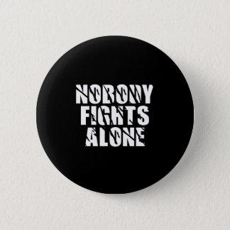 Nobody Fights Alone Pin