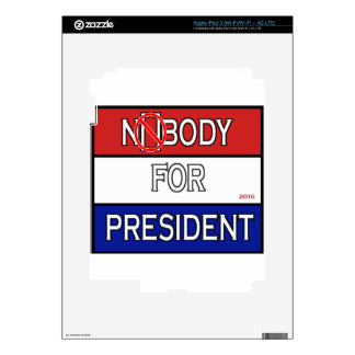 Nobody for President 2016 full Product line Decals For iPad 3