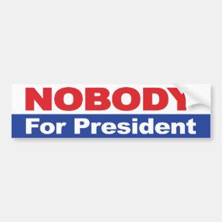 Nobody For President Car Bumper Sticker