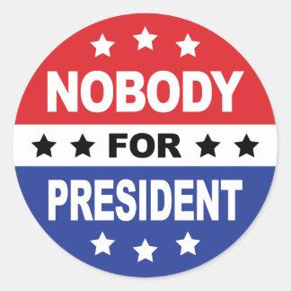 Nobody For President Classic Round Sticker