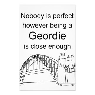 Nobody is Perfect -Being a Geordie is close enough Stationery